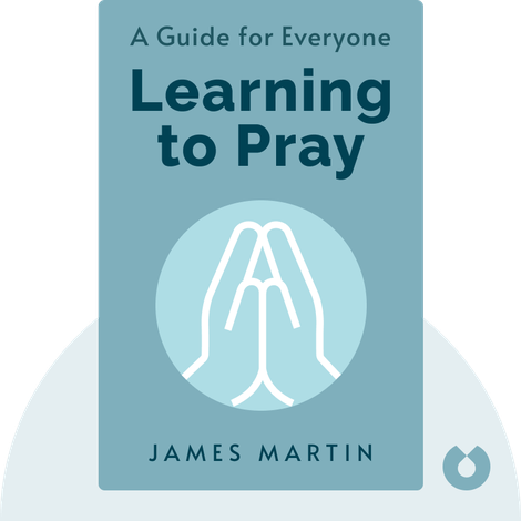 Learning to Pray by James Martin
