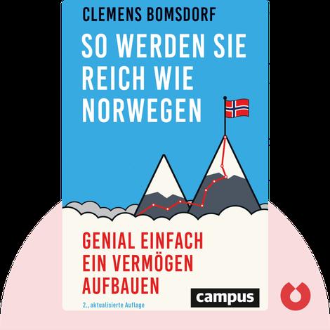 So werden Sie reich wie Norwegen by Clemens Bomsdorf