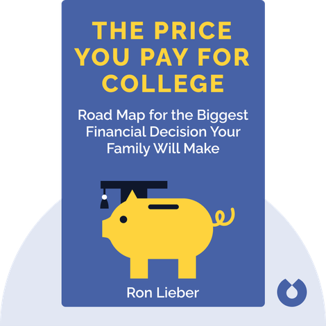 The Price You Pay for College von Ron Lieber