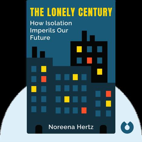 The Lonely Century von Noreena Hertz