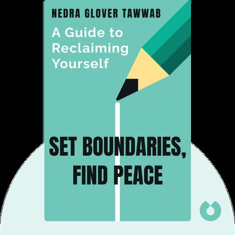 Set Boundaries, Find Peace by Nedra Glover Tawwab