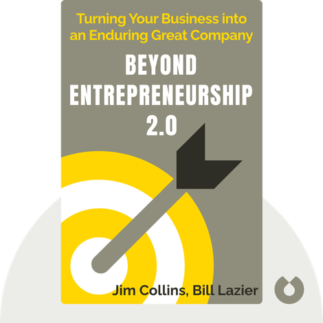 Beyond Entrepreneurship 2.0 by Jim Collins and Bill Lazier