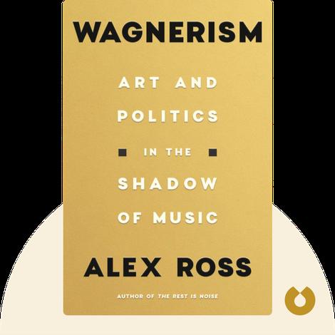 Wagnerism von Alex Ross