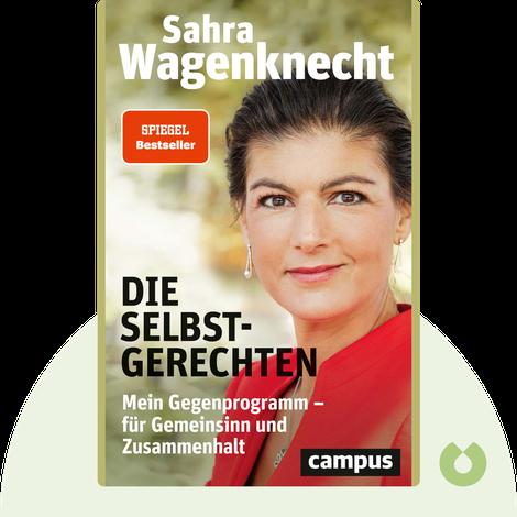 Die Selbstgerechten by Sahra Wagenknecht