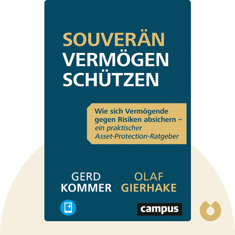 Souverän Vermögen schützen by Olaf Gierhake & Gerd Kommer