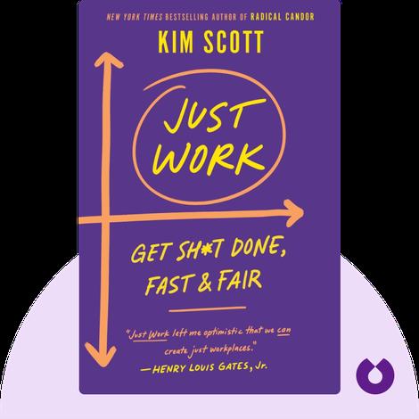Just Work by Kim Scott