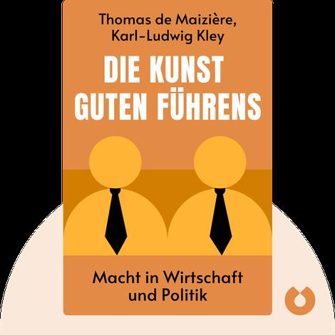 Die Kunst guten Führens by Thomas de Maizière & Karl-Ludwig Kley