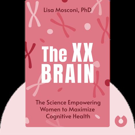 The XX Brain von Lisa Mosconi, PhD