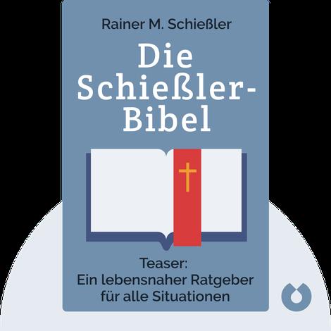 Die Schießler-Bibel by Rainer M. Schießler