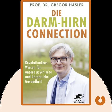 Die Darm-Hirn-Connection by Gregor Hasler