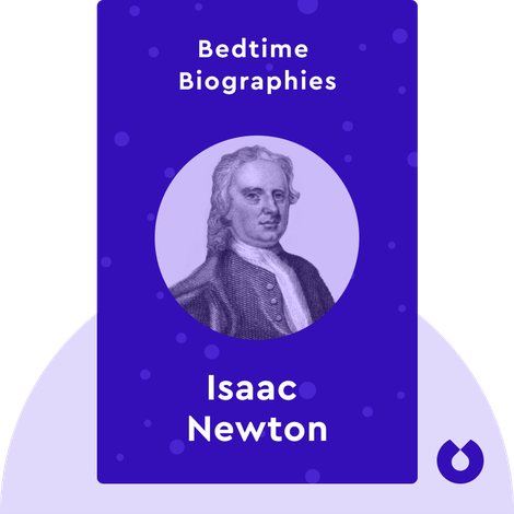 Bedtime Biography: Isaac Newton by James Gleick