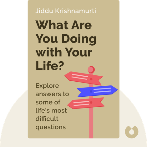 What Are You Doing with Your Life? von Jiddu Krishnamurti