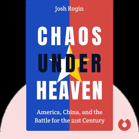 Chaos Under Heaven by Josh Rogin