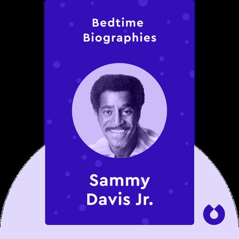 Bedtime Biography: Yes I Can by Sammy Davis, Jr. and Jane and Burt Boyar