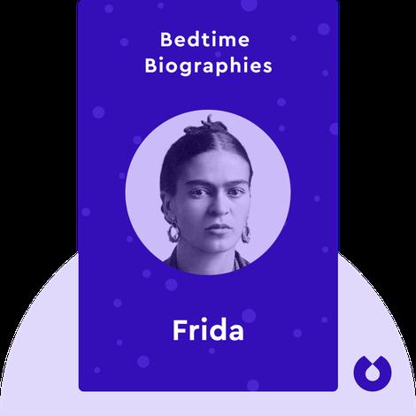 Bedtime Biography: Frida by Hayden Herrera