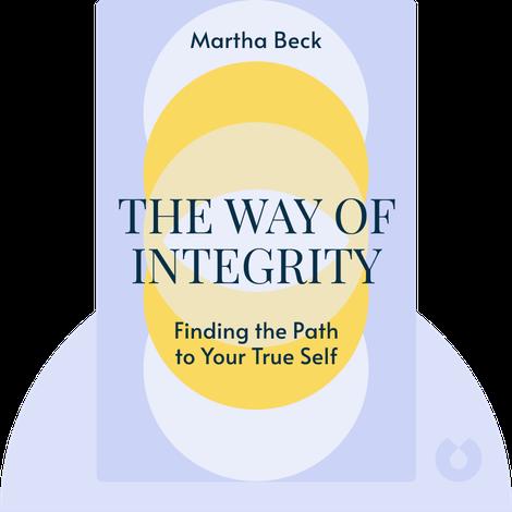 The Way of Integrity von Martha Beck
