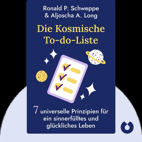 Die Kosmische To-do-Liste von Ronald P. Schweppe & Aljoscha A. Long