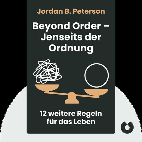 Beyond Order – Jenseits der Ordnung von Jordan B. Peterson