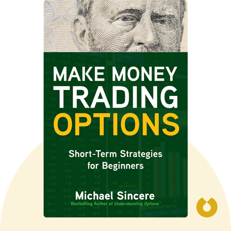 Make Money Trading Options by Michael Sincere