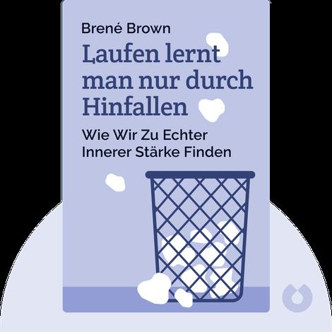 Laufen lernt man nur durch Hinfallen von Brené Brown